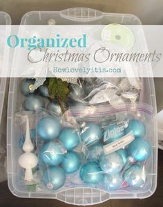 Organized Christmas Ornaments | How Lovely It Is