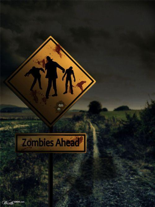 Zombies Ahead!!!