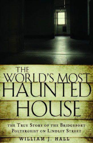 World's Most Haunted House: True Story Of A Poltergeist In Connecticut – Haunted In Connecticut 084cb390bba0a1e5f4abebff29e64c64