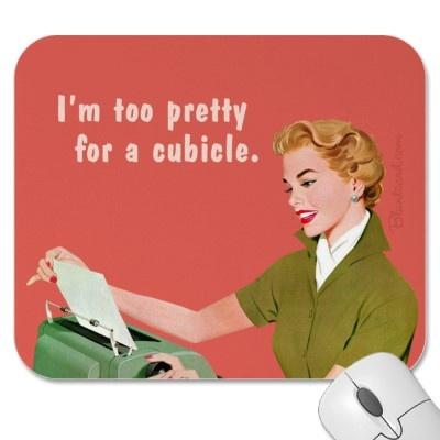 Funny Mousepad. HAHAHAHA.    Office. Cubicle. @Kristi Wieland @Lindsay Dillon Dillon DeLorenzo