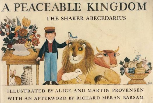 A Peacable Kingdom - illustrated by Alice and Martin Provensen (1978)
