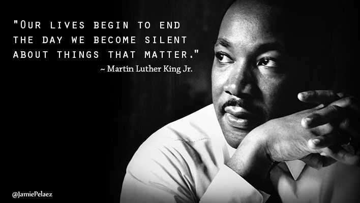 "Martin Luther King Jr. I Have A Dream Speech Quote ""Our lives begin to end the day we become silent about things that matter."" Go here to read the article: http://www.jamiepelaez.com/i-have-a-dream-do-you-have-a-dream/  #InspirationalQuote #MartinLutherKingJr #IHaveADream #MLKQuote"