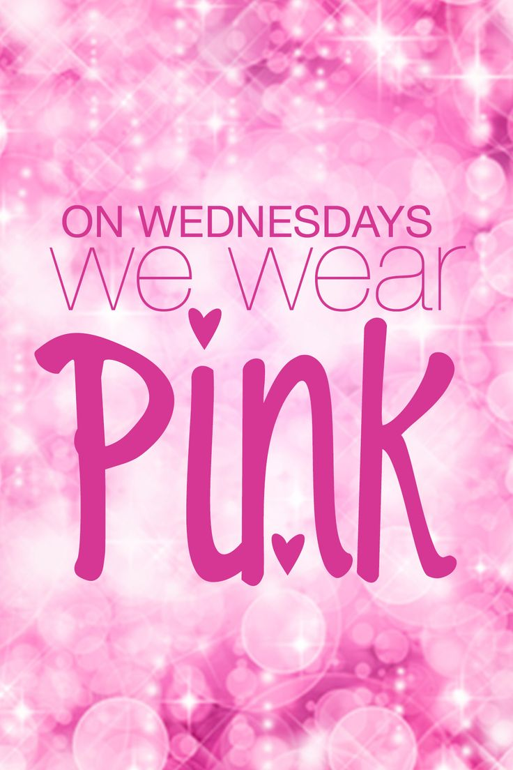 """""""On Wednesdays, we wear pink!""""-- the famous quote from the hilarious movie Mean Girls.  #wednesday #meangirls"""
