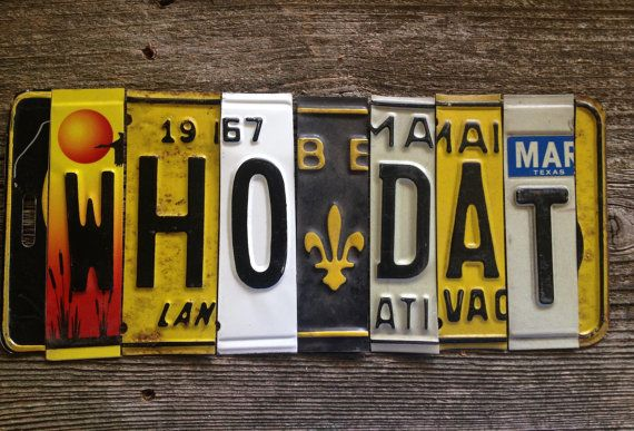 WHO DAT New Orleans SaintS NOLA nfl football upcycled recycled license plate art sign tomboyART tomboy Mardi Gras