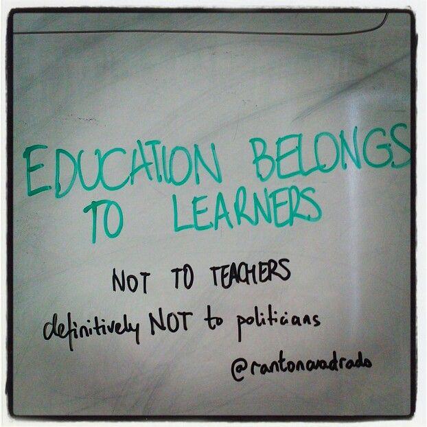 Education belongs to learners CC-BY @rantoncuadrado