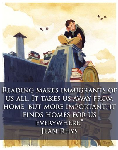 """Reading makes immigrants of us all. It takes us away from home, but more important, it finds homes for us everywhere."" Jean Rhys #reading www.OneMorePress.com"