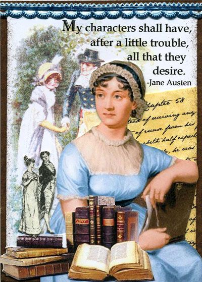 "Jane's philosophy about her books:  ""You go Jane Austen!!"" :)"