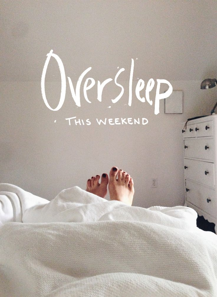 Oversleep This Weekend  |  The Fresh Exchange