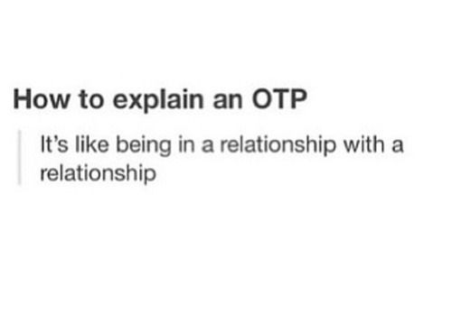 I'll have to remember this for the next time I have to explain what OTP means.