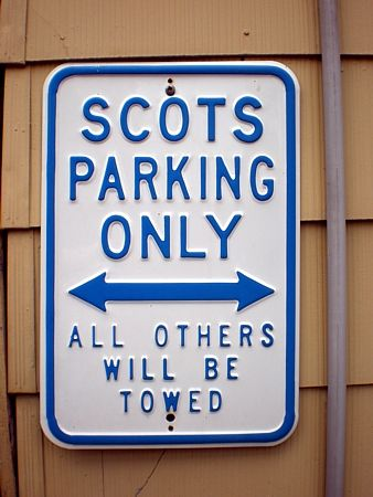 No shirt, no shoes no problem - no Scottish blood, NO PARKING
