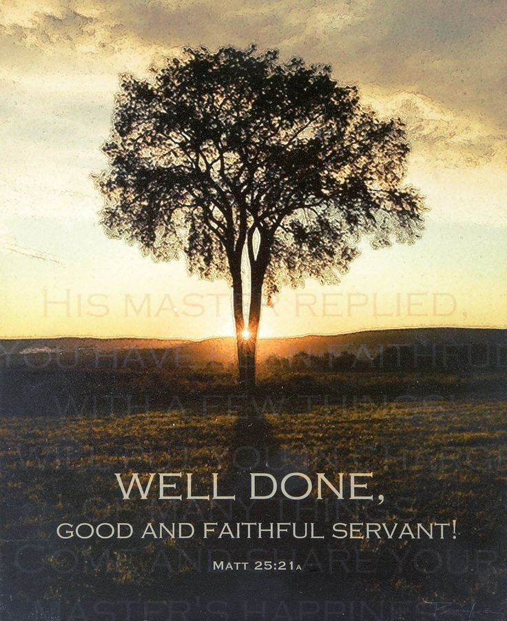 Well Done, Good and Faithful Servant Plaque