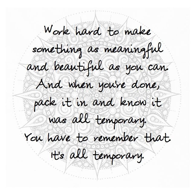 """Orange is the New Black - Mandala Quote """"It's all temporary."""""""