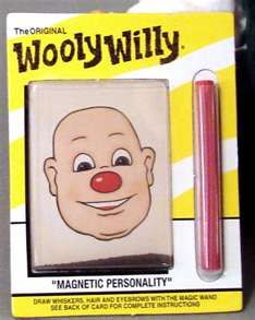 We had                                                            these Wooly                                                              Willy magnetic                                                            toys in the                                                              1960's when we                                                              were kids ...