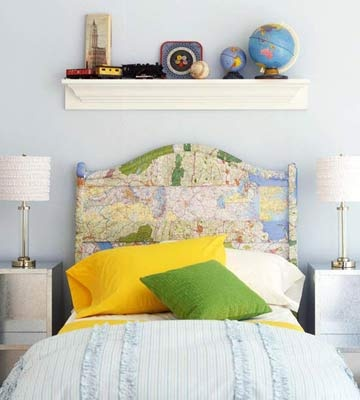 Map Quest Headboard  Your kids can dream about future travels with this easy-to-make map-covered headboard.  How to Make It   -- Gather your paper maps.    -- Use decoupage medium to adhere them to a tired old headboard.    -- Then let it dry.