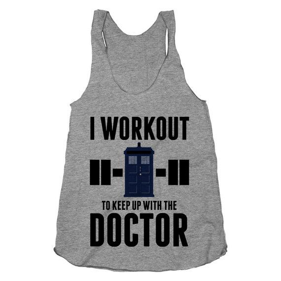I Workout to Keep Up with the Doctor - Dr. Who - Tardis, Nerdy, Time Travel, Fitness Clothing, Workout Tank Tops, American Apparel.