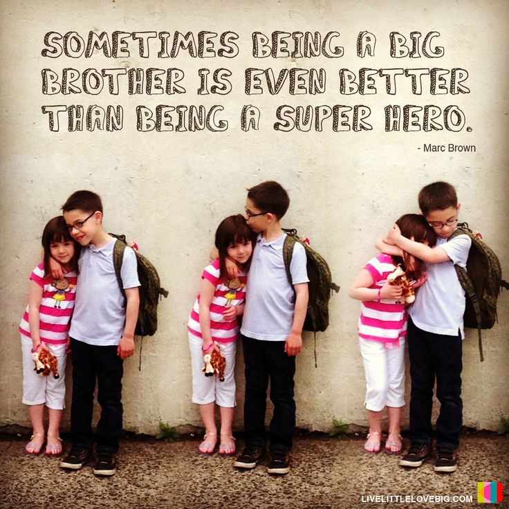Sometimes being a big brother is even better than being a super hero. -Marc Brown #marcbrown #brother #sister #superhero #hero #love #family #inspiration #words #wisdom #quote #hoyumpa #livelittlelovebig