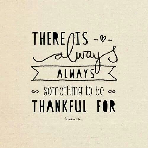always an abundance of things to be thankful for.