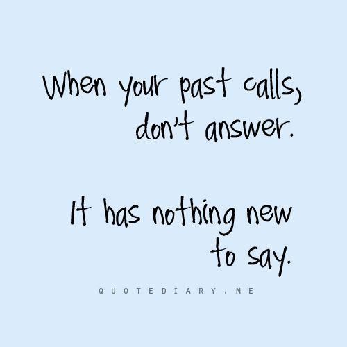 Det förflutna har inget nytt att säga.