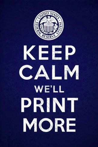 Keep Calm, We'll Print More