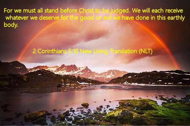 2 Corinthians 5.10 New Living Translation (NLT)