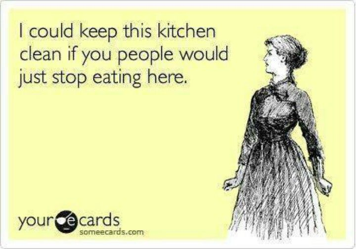 said every stay at home mom, ever