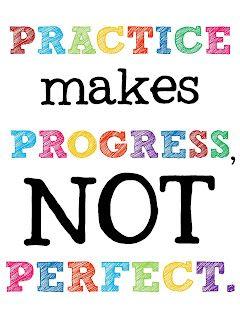 practice = progress