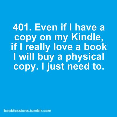 Kindle = grrrrr! Just you wait for the technology crash. Luckily people like me will have physical books.