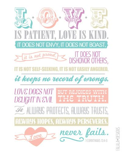 1 Corinthians 13 printable I want to print this for our bedroom. It was recited during our wedding ceremony!
