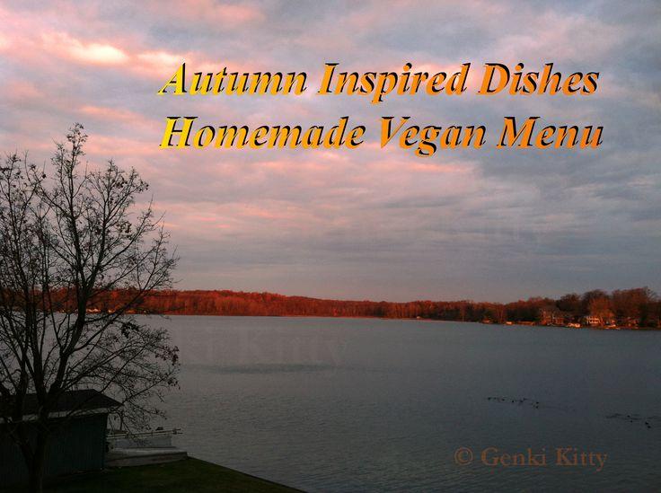 Autumn Inspired Dishes Homemade Vegan Menu