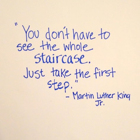 Take the first step. #quote #fitness  #MLK
