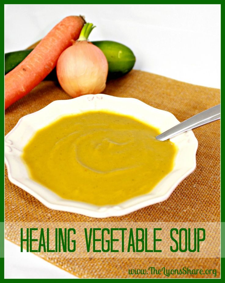 Healing Vegetable Soup from The Lyons' Share