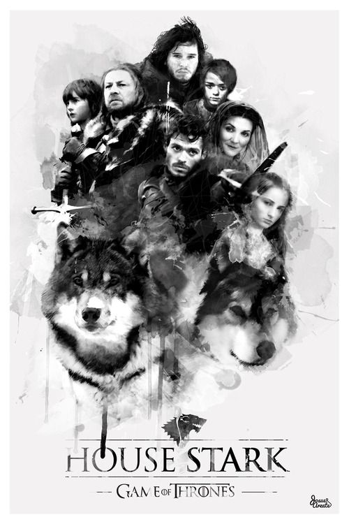 House Stark ~ Game of Thrones Fan Art