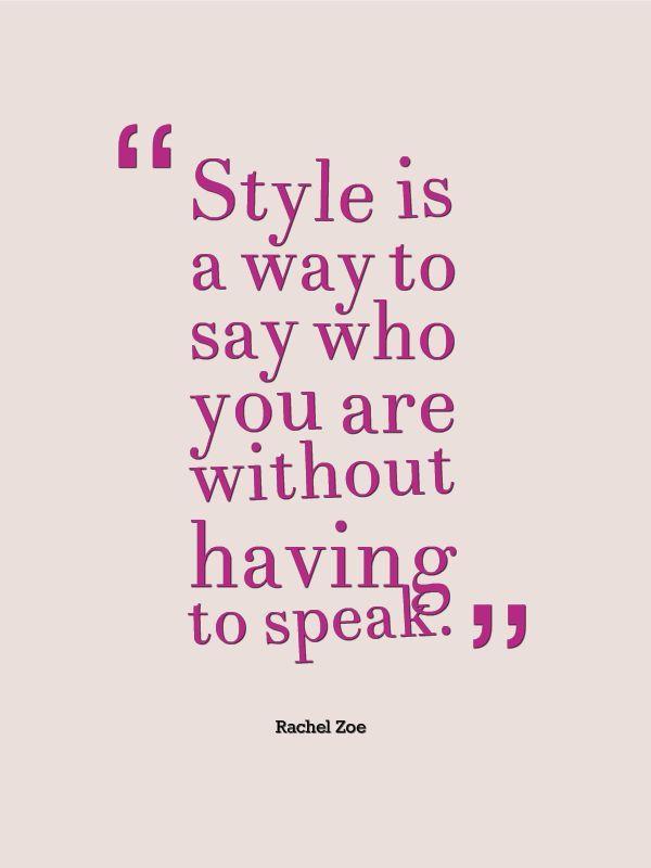 Rachel Zoe Fashion quote