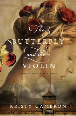 "My review of ""The Butterfly and the Violin"" by Kristy Cambron"