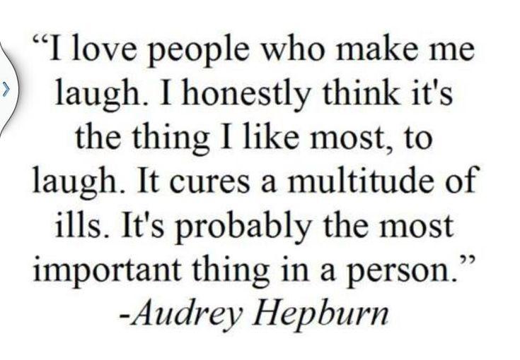 Audrey Hepburn quote on laughter.