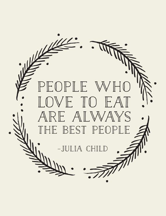 Julia Child Quote Art Print // Christmas gift for by LADYBIRDINK, $18.00