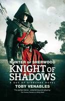 Hunter of Sherwood: Knight of Shadows - Hunter of Sherwood (Nov)