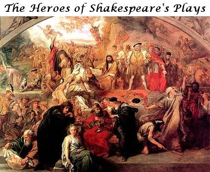 The Heroes of Shakespeare's Plays