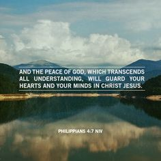 "Philippians 4:7 NIV  ""the #peace of #God"""
