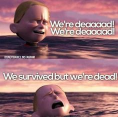 The Incredibles We Survived but we're Dead image