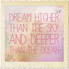 """Our inspirational quote of the week... """"Dream higher than the sky and deeper than the ocean"""" #quote #landnsand www.landnsand.co.za"""