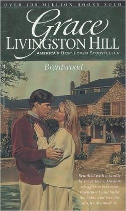 Brentwood - Grace Livingston Hill