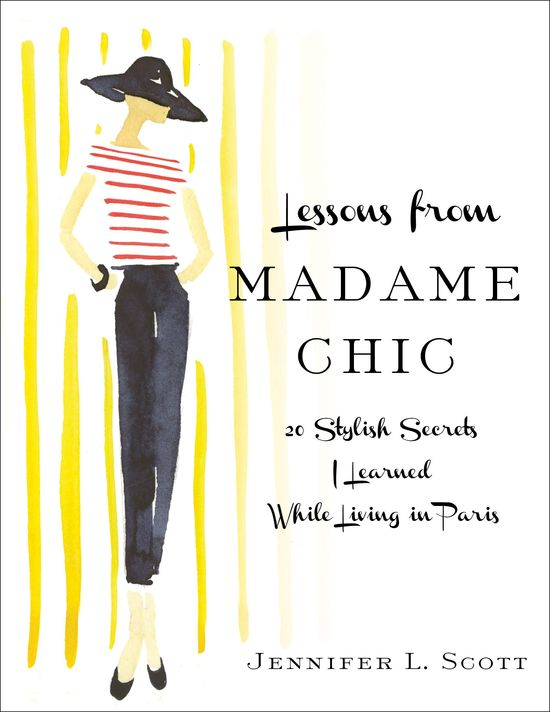 Lessons from Madame Chic by Jennifer L. Scott Book Giveaway! Click through to enter!    #paris #chic #beauty #fashion #giveaway