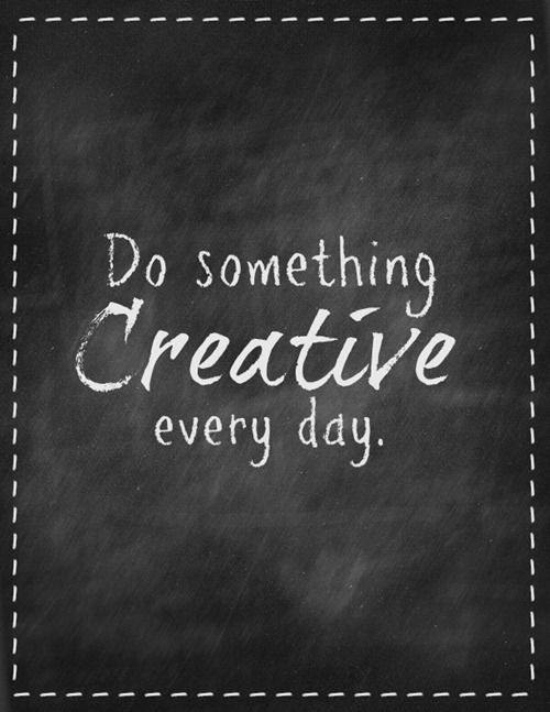 do something creative