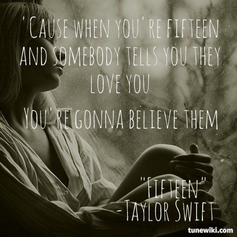 "-- #LyricArt for ""Fifteen"" by Taylor Swift"