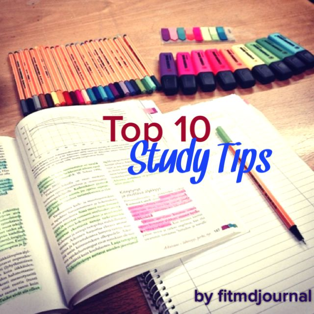 Top 10 Study Tips:  Know your tasks: organize your study material and schedule so you know exactly what chapters or lectures you need to review. ...