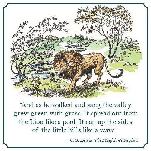 Aslan sings Narnia into life. Oh, The Magician's Nephew made me cry! And the depiction of the creation of Narnia, with the stars singing and the animals forming is just gorgeous.