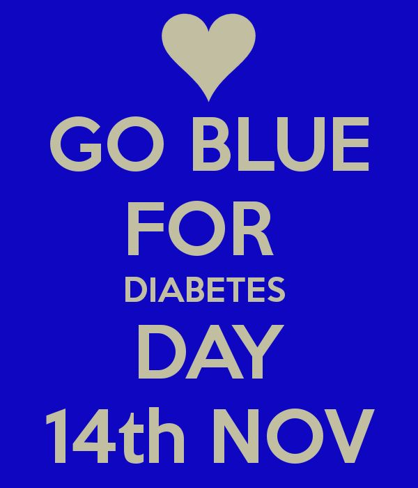 GO BLUE!!! FOR  DIABETES  DAY NOVEMBER 14