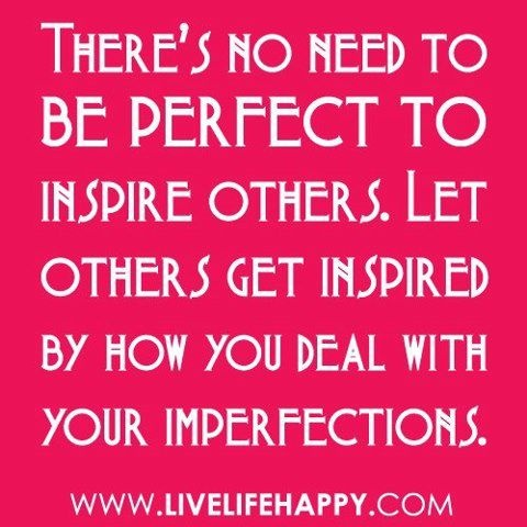 #perfect #inspire #imperfection
