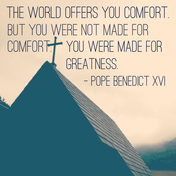 http://www.reddit.com/r/QuotesPorn/comments/1tvcv4/the_world_offers_you_comfort_pope_benedict_xvi/